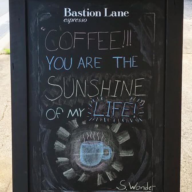 Coffee!!! You are the sunshine of my life!